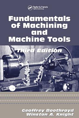 Fundamentals of Metal Machining and Machine Tools PDF