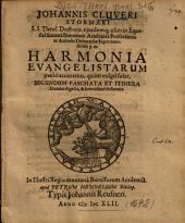 Johannis Cluveri Stormari ... Harmonia Evangelistarum: paulò accuratius, quàm vulgò solet, Secundum Paschata Et Itinera Domini digesta, & brevissimè delineata