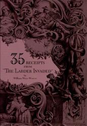 Thirty Five Receipts From The Larder Invaded  Book PDF