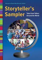 Storyteller s Sampler  Tales from Tellers Around the World PDF