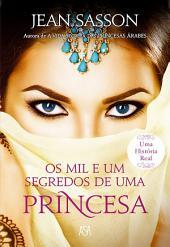 Os Mil e Um Segredos de uma Princesa
