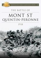 The Battle of Mont St Quentin Peronne 1918 PDF
