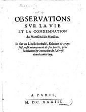 Observations sur la vie et la condemnation ... du Marechal de Marillac