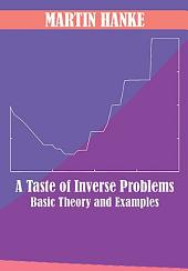 A Taste of Inverse Problems: Basic Theory and Examples