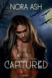 Captured: Dark Paranormal Erotica