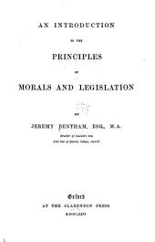 An Introduction to the Principles of Morals and Legislation: Volume 52; Volume 233