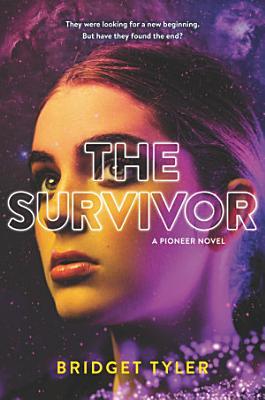 The Survivor  A Pioneer Novel