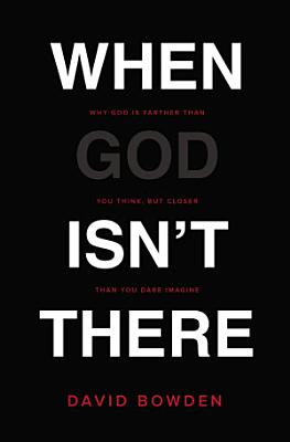 When God Isn t There