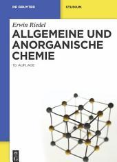 Allgemeine und Anorganische Chemie: Ausgabe 10