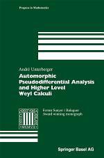 Automorphic Pseudodifferential Analysis and Higher Level Weyl Calculi
