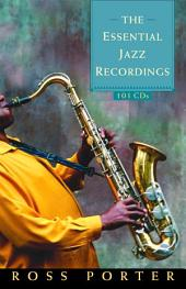 The Essential Jazz Recordings: 101 CDs