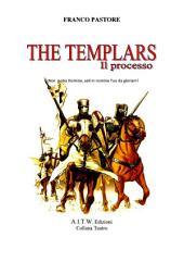 THE TEMPLARS: Il Processo