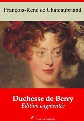 Duchesse de Berry: Nouvelle édition augmentée