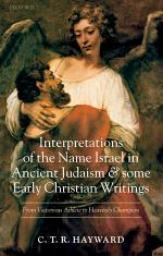 Interpretations of the Name Israel in Ancient Judaism and Some Early Christian Writings