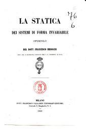 La statica dei sistemi di forma invariabile opuscolo del dott. Francesco Brioschi