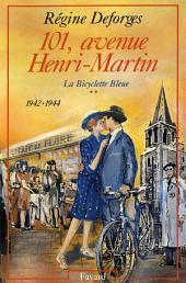 101, avenue Henri-Martin: La Bicyclette Bleue (1942-1944)