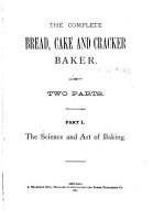 The Complete Bread  Cake and Cracker Baker PDF