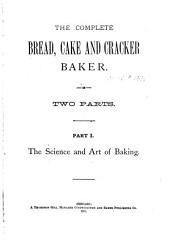 The Complete Bread, Cake and Cracker Baker