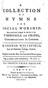 A collection of hymns for social worship ... The thirtieth edition