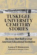 Tuskegee University Cemetery Stories