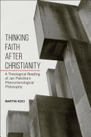 Thinking Faith After Christianity PDF