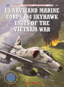 US Navy and Marine Corps A-4 Skyhawk Units of the Vietnam War 1963–1973