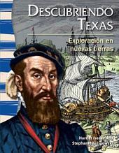 Descubriendo Texas: Exploración en nuevas tierras (Finding Texas: Exploration in New Lands