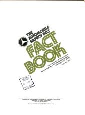 The automobile safety belt fact book