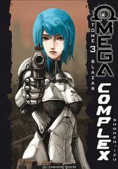 Omega Complex T3 : Blazar