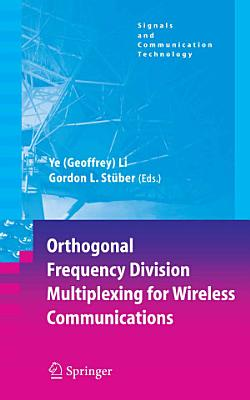 Orthogonal Frequency Division Multiplexing for Wireless Communications PDF