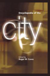 Encyclopedia Of The City Book PDF