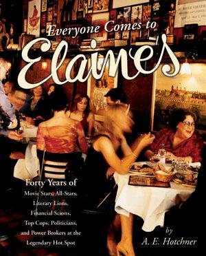Everyone Comes to Elaine s