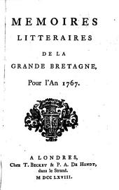 Mémoires littéraires de la Grande-Bretagne pour 1767