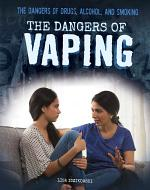 The Dangers of Vaping