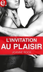 L'invitation au plaisir