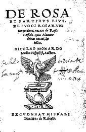 De rosa et partibus eius: De succi rosarum temperatura, nec non De rosis Persicis, quas Alexandrinas vocant, libellus