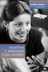 Enseñar y aprender con interés: Logros y testimonios en escuelas públicas