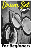 Drum Set Book For Beginners