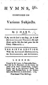 Hymns, &c. composed on various subjects ... The fifth edition. With the Author's experience, the supplement, and appendix