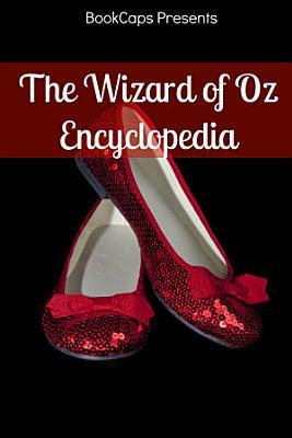 The Wizard of Oz Encyclopedia PDF