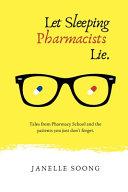 Let Sleeping Pharmacists Lie