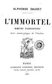 L'immortel: moeurs parisiennes