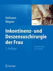 Inkontinenz- und Deszensuschirurgie der Frau: Ausgabe 2