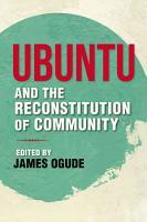 Ubuntu and the Reconstitution of Community PDF