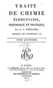 Traité de chimie élémentaire, théorique et pratique: Volume4