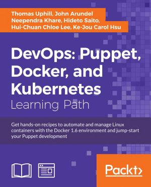 DevOps  Puppet  Docker  and Kubernetes