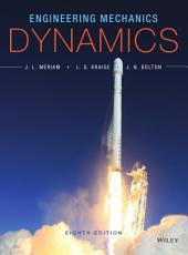 Engineering Mechanics: Dynamics, 8th Edition: Edition 8