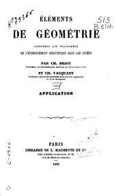 Éléments de géométrie conformes aux programmes de l'enseignement scientifique dans les lycées: Application, Volume3