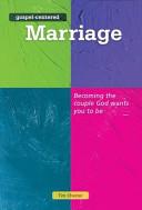 Gospel Centered Marriage