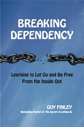 Breaking Dependency: Learning to Let Go and Be Free From the Inside Out